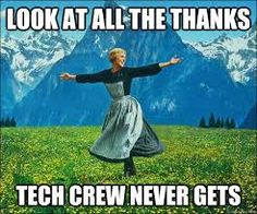 """The director always knows the stage crew by name and every one else is """"light board operator"""", """"spotlights"""", etc."""
