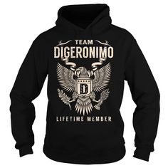Team DIGERONIMO Lifetime Member - Last Name, Surname T-Shirt