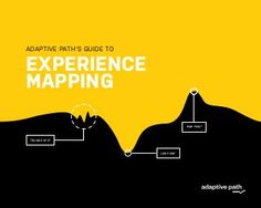 Adaptive path's guide to experience mapping