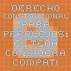 """DERECHO CONSTITUCIONAL PARA PERPLEJOS: EL TEDH CONSIDERA COMPATIBLE CON EL CEDH LAS CADENAS PERPETUAS """"REVISABLES"""" BAJO CIERTAS CIRCUNSTANCIAS"""