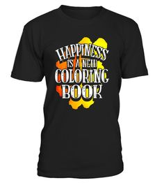 "# Happiness Is A New Coloring Book Adult Funny T-Shirt .  Special Offer, not available in shops      Comes in a variety of styles and colours      Buy yours now before it is too late!      Secured payment via Visa / Mastercard / Amex / PayPal      How to place an order            Choose the model from the drop-down menu      Click on ""Buy it now""      Choose the size and the quantity      Add your delivery address and bank details      And that's it!      Tags: A new coloring book is about…"