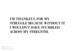 100kitchenstories blogg: The Struggle you Have in Your Life is What Evolve You as Person. A text about having Struggles, but about fighting them to understand your stregnths.
