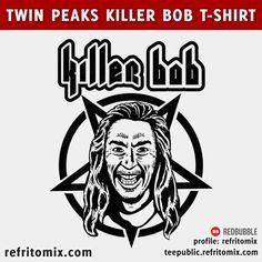 TWIN PEAKS KILLER BOB T-SHIRT!! The most evil!! Available in Teepublic and La Tostadora. Profile: refritomix      #TwinPeaks2017 #TwinPeaks #tshirt #doommetal #pentagram