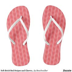 These would go so well with blue jeans on a cool summer day! Soft Brick Red Stripes and Chevron Pattern Flip Flops Designed by Beachwalker on www.zazzle.com/beachwalker*/.