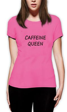 CAFFEINE QUEEN CUTE FUNNY WOMEN'S T-SHIRT BIRTHDAY GIFT PRESENT IDEA #Unbranded #BasicTee