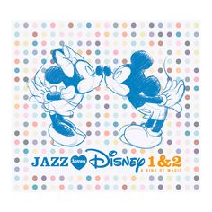 JAZZ LOVES DISNEY 1&2.  A Kind of Magic