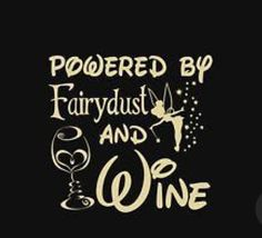 Wine Gifts & Merchandise - Wine Shirts - Ideas of Wine Shirts - Wine Powered By Fairydust An Wine Unisex T-Shirt Wine Glass Sayings, Wine Signs, Wine Craft, Coffee Wine, Drinking Quotes, Wine Wednesday, Wine Parties, In Vino Veritas, Wine Time