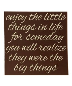 Sp true!!  Take a look at this Brown & Cream 'Little Things' Wall Art by Vinyl Crafts on #zulily today!