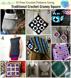 10 free crochet patterns made by using traditional crochet granny square. Link list 54 on Crochet For You.