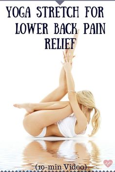 Yoga Stretch for Lower Back Pain Relief (10-min Video)