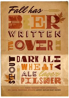 Fall has beer written all over it - featuring Woodkit, Mr. Dafoe, Frontage and Eveleth typefaces from @urtd. Art by @baylee_brown #Fonts #Typography #Fontspiration