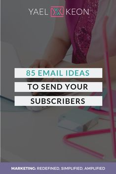 85 Email Ideas to Send your Subscribers   Yael Keon Email Providers, Customer Stories, Frame Of Mind, Top Blogs, Education Center, Business Education, Pep Talks, I Wish I Had, Free Training