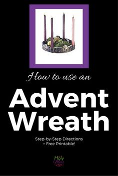 How to use an advent