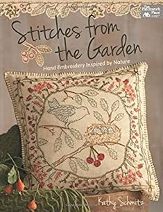 Amazon.com : kathy schmitz Embroidery Designs, Garden Embroidery, Simple Embroidery, Paper Embroidery, Learn Embroidery, Hand Embroidery Patterns, Vintage Embroidery, Cross Stitch Embroidery, Quilt Patterns