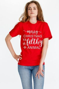 Merry Christmas Ya Filthy Animal Tee Xmas Movies, Watch Christmas Movies, Merry Christmas Ya Filthy Animal, Movie Tees, Holiday Pajamas, Holiday Looks, Jesus Loves Me, Graphic Tees, T Shirts For Women