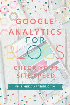 Use Google Analytics to check and fix your site speed.