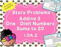Common Core Standards require students to know how to solve many different types of word problems. This 15 page set is aligned with Common Core State Standards to teach Adding 3 Numbers   to 20 story problems. In my experience, students learn how to better solve each story problem type when first taught in isolation.