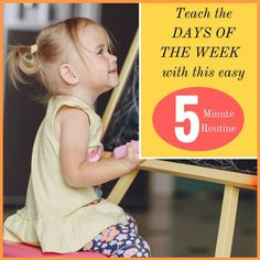 Teach the Days of the Week with this Easy 5 minute Routine - How To Run A Home…