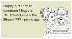The IPhone 237 - Funny Happy Birthday Quote