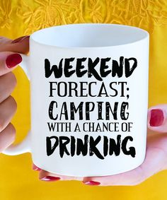 Another great find on #zulily! 'Weekend Forecast' Mug by Hey Shabby Me #zulilyfinds
