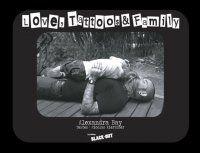 Livre de photographies et de témoignages  sur le thème du tatouage et de la famille.  D'Alexandra Bay, photographe, et Nicolas Kiertzner, journaliste.  Au format 21x28, reliure dos carré cousu collé, couverture cartonnée contrecollée, 150 gr couché satiné, carton 20/10, pelliculage mat, vernis sélectif, 76 pages, photos sur papier 135 gr couché brillant.  ISBN : 978-2-916753-21-8  Prix public : 25 € Frais de port de 5 €