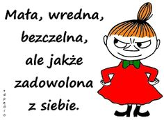 Znalezione obrazy dla zapytania mała mi Wise Quotes, Motivational Quotes, Funny Quotes, Polish Memes, Weekend Humor, Little My, Morning Quotes, Motto, Picture Quotes