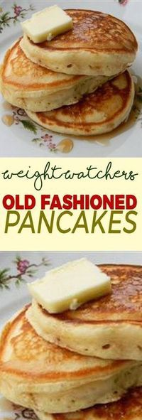 Healthy Recipes Old Fashioned Pancakes - Weight Watchers FreeStyle Smart Points Friendly Weight Watcher Desserts, Pancakes Weight Watchers, Weight Watchers Breakfast, Weight Watchers Diet, Weight Watcher Dinners, Weight Loss Meals, Weight Watchers Waffle Recipe, Weight Gain, Skinny Recipes