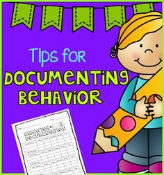 Documenting student behavior tips plus FREE form. Great for RTI and parent teacher conferences.