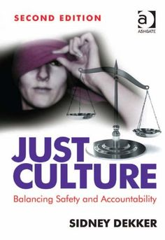 Just Culture: Balancing Safety and Accountability - http://www.kindle-free-books.com/just-culture-balancing-safety-and-accountability