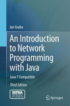Buy An Introduction to Network Programming with Java: Java 7 Compatible by Jan Graba and Read this Book on Kobo's Free Apps. Discover Kobo's Vast Collection of Ebooks and Audiobooks Today - Over 4 Million Titles! Java, Computer Programming, Data Science, Audiobooks, This Book, Ebooks, Reading, Free Apps, Bb