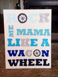 KKG Rock Me Mama Like a Wagon Wheel Canvas by ShaynaJDesigns, $20.00