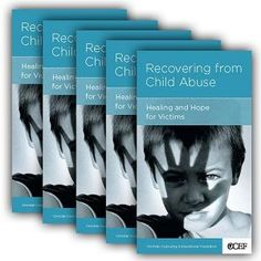 Recovering from Child Abuse: Help and Healing for Victims - Part 1 | Christian Counseling & Education Foundation