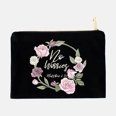 Cosmetic Bag Reads: No Worries. Gifts for girls. Gifts for women. Rose. Good zipper. Fun sayings.