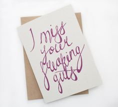 Friendship Card - I Miss Your Freaking Guts - Love Card,  Best Friends, Friend Card, Relationship Card