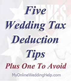 Ways your wedding expenses can help you save on taxes | http://www.MyOnlineWeddingHelp.com