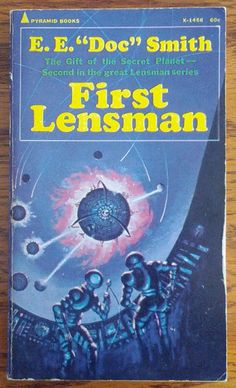 """First Lensman by E.E. """"Doc"""" Smith was first published in 1950. It's the 2nd book in the Lensman series."""