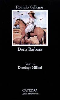 DOÑA BÁRBARA| Rómulo Gallegos
