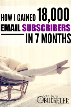 How I gained 18,000 Email Subscribers in 7 Months on My Blog. SAVE!!! This was such a great step by step article! I know I need to work on my email list since that's where the majority of my blog income comes from and this laid the steps to follow out perfectly (plus the free tool! Loved that!)