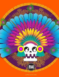 Penacho Mexico Day Of The Dead, Unicorn Art, Chicano Art, Illustrations And Posters, I Am Happy, Pop Art, Graffiti, Wallpaper, Drawings
