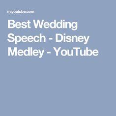 Best Wedding Speech - Disney Medley - YouTube