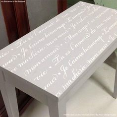 Gray Chalk Paint Painted Table Top with Chic Quotes - French Love Letters Furniture Stencils - Royal Design Studio