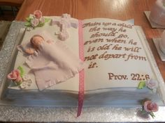 Baby Dedication bible cake with bible verse Christening Quotes, Christening Cake Girls, Baby Baptism, Baptism Ideas, Baptism Cakes, Baby Dedication Cake, Dedication Quotes, Dedication Ideas, Open Book Cakes