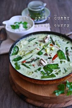 Thai Green Curry Paste & Thai Green Chicken curry **made from scratch