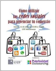 Cómo utilizar las Redes Sociales para potenciar tu comercio. Organizado por Grupo OTP
