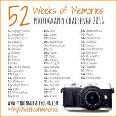 Finding Myself Young 52 weeks of memories weekly photography challenge 2016 prompts. challenge 52 WEEKS OF MEMORIES Photography Cheat Sheets, Photography Basics, Photography Challenge, Photography Lessons, Photography Projects, Photography Business, Creative Photography, Digital Photography, Amazing Photography
