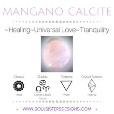 Metaphysical Healing Properties of Mangano Calcite, including associated Chakra, Zodiac and Element, along with Crystal System/Lattice to assist you in setting up a Crystal Grid. Go to https:/www.soulsistersdesigns.com to learn more!