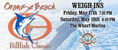 The Orange Beach Billfish Classic at The Wharf Orange Beach!
