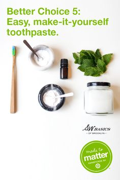 Many conventional toothpaste options include artificial flavors, sweeteners and colorants, and are produced in energy-hungry factories. Try out this DIY all-natural toothpaste as an alternative: It's effective, fun to make, great for the environment, and more affordable, too! S.W. Basics DIY Toothpaste: Mix together 2 Tbsp baking soda, 2 Tbsp coconut oil, 20 drops peppermint oil, and 1 tsp sea salt (optional) until a paste forms. Store covered. It will last up to six months.