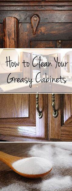 How to Clean Your Greasy Cabinets
