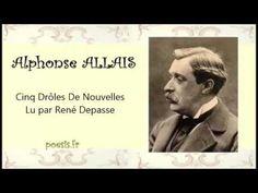 Alphonse ALLAIS – Cinq Drôles De Nouvelles - YouTube